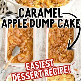 close up shot of Caramel Apple Dump Cake in a bowl and images of the process of how Caramel Apple Dump Cake is made