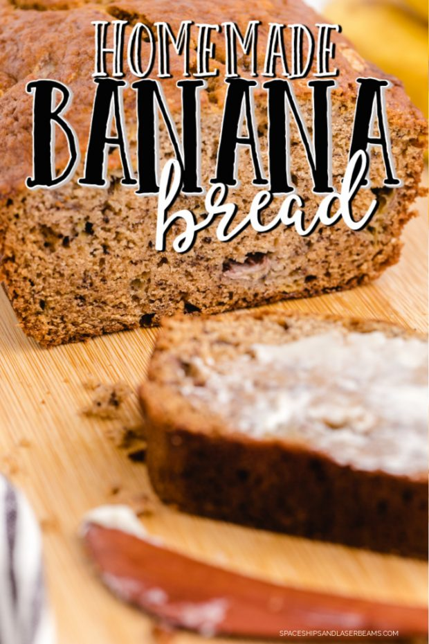 Banana bread on cutting board with one slice buttered and text overlay