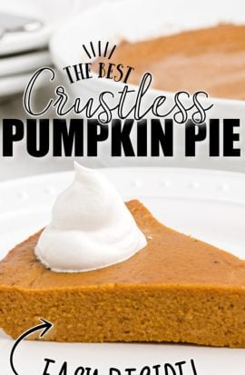 slice of crustless pumpkin with a dollop of cream on a white plate with text overlay