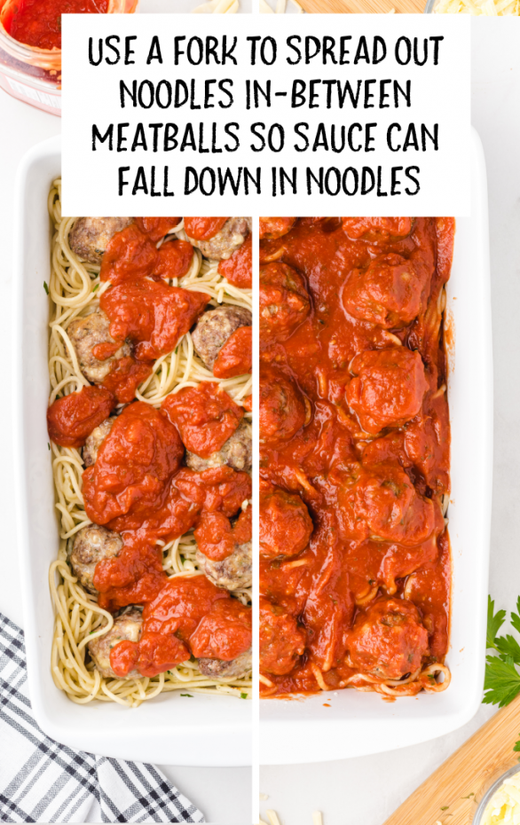 baked spaghetti and meatballs steps of pasta sauce being spread into meatball pasta in a white pan