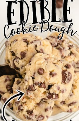 close up overhead shot of edible cookie dough in a clear bowl