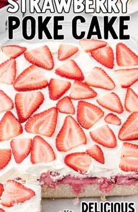 close up shot of strawberry poke cake topped with whipped cream and strawberry slices in a baking dish