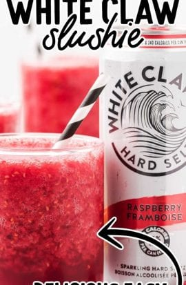 close up shot of White Claw slushie in a glass cup with a straw and a can of white claw