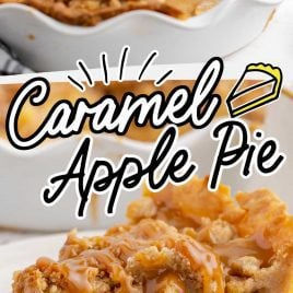 close up shot of a dish of Caramel Apple Pie drizzled with caramel sauce and close up shot of a slice of caramel apple pie drizzled with caramel sauce on a plate