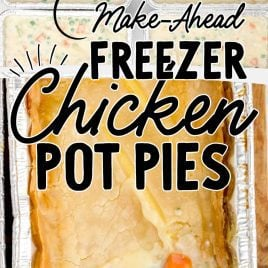close up shot of aluminum foil pans of Freezer Chicken Pot Pies soup mixture and close up shot of freezer chicken pot pies after being baked