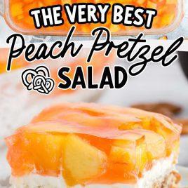 close up shot of peach pretzel salad in a baking dish and a slice of peach pretzel salad on a plate